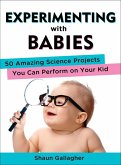 Experimenting with Babies (eBook, ePUB)
