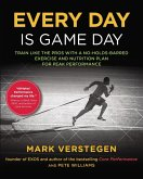 Every Day Is Game Day (eBook, ePUB)