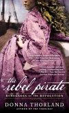 The Rebel Pirate (eBook, ePUB)