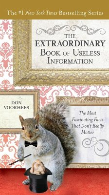 The Extraordinary Book of Useless Information (eBook, ePUB) - Voorhees, Don