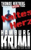 Kaltes Herz / Wegners letzte Fälle Bd.1 (eBook, ePUB)