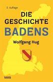 Die Geschichte Badens (eBook, ePUB)