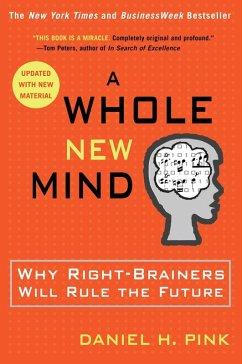 A Whole New Mind (eBook, ePUB) - Pink, Daniel H.