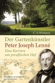 Der Gartenkünstler Peter Joseph Lenné (eBook, ePUB)
