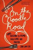 On the Noodle Road (eBook, ePUB)