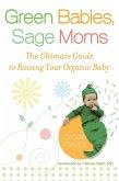 Green Babies, Sage Moms (eBook, ePUB)