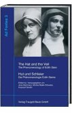 The Hat and the Veil. The Phenomenology of Edith Stein / Hut und Schleier. Die Phänomenologie Edith Steins