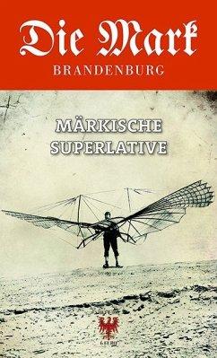 Märkische Superlative