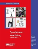 Sprechfunker-Ausbildung gemäß FwDV 2