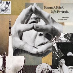 Hannah Höch: Life Portrait - Höch, Hannah