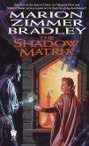The Shadow Matrix (eBook, ePUB)