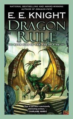 Dragon Rule (eBook, ePUB) - Knight, E. E.