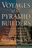 Voyages of the Pyramid Builders (eBook, ePUB)