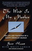 The Wind Is My Mother (eBook, ePUB)