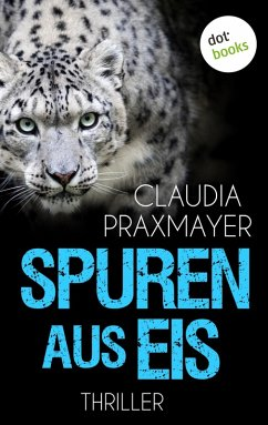 Spuren aus Eis (eBook, ePUB) - Praxmayer, Claudia