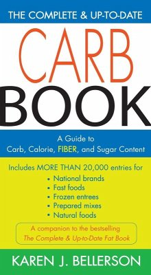 The Complete and Up-to-Date Carb Book (eBook, ePUB) - Bellerson, Karen J.