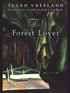 The Forest Lover (eBook, ePUB) - Vreeland, Susan