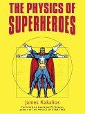 The Physics of Superheroes (eBook, ePUB)