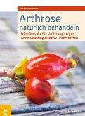 Arthrose natürlich behandeln (eBook, ePUB)