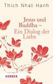 Jesus und Buddha - Ein Dialog der Liebe (eBook, ePUB)