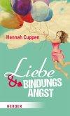 Liebe und Bindungsangst (eBook, ePUB)