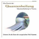 Die Praxis der Quantenheilung - Quantenheilung in Trance (MP3-Download)