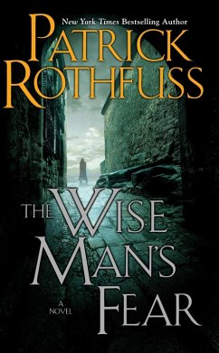 The Wise Man's Fear (eBook, ePUB) - Rothfuss, Patrick