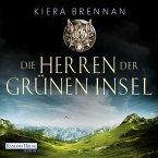 Die Herren der Grünen Insel / Die Irland-Saga Bd.1 (MP3-Download)