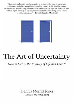 The Art of Uncertainty (eBook, ePUB) - Jones, Dennis Merritt