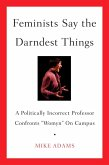 Feminists Say the Darndest Things (eBook, ePUB)
