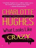 What Looks Like Crazy (eBook, ePUB)