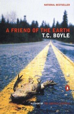 A Friend of the Earth (eBook, ePUB) - Boyle, T. C.