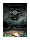 Wolves of the Crescent Moon (eBook, ePUB)