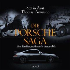 Die Porsche-Saga: Eine Familiengeschichte des Automobils (MP3-Download) - Aust, Stefan; Ammann, Thomas