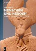 Menschen und Heroen (eBook, PDF)