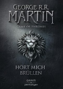 Hört mich brüllen / Game of Thrones Bd.3 - Martin, George R. R.