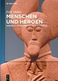 Menschen und Heroen (eBook, ePUB)