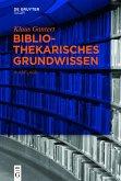 Bibliothekarisches Grundwissen (eBook, ePUB)