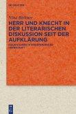 Herr und Knecht in der literarischen Diskussion seit der Aufklärung (eBook, PDF)