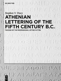 Athenian Lettering of the Fifth Century B.C. (eBook, ePUB) - Tracy, Stephen V.