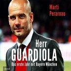Herr Guardiola: Das erste Jahr mit Bayern München (MP3-Download)