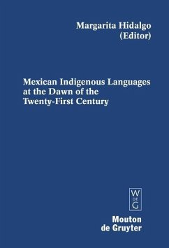 Mexican Indigenous Languages at the Dawn of the Twenty-First Century (eBook, PDF)