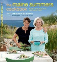 The Maine Summers Cookbook (eBook, ePUB) - Greenlaw, Linda; Greenlaw, Martha
