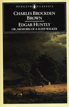 Edgar Huntly or, Memoirs of a Sleep-Walker (eBook, ePUB) - Brown, Charles Brockden