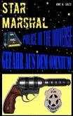 Star Marshal - Police in the Universe - Gefahr aus dem Omnium