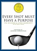 Every Shot Must Have a Purpose (eBook, ePUB)