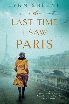 The Last Time I Saw Paris (eBook, ePUB) - Sheene, Lynn