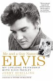 Me and a Guy Named Elvis (eBook, ePUB)