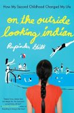 On the Outside Looking Indian (eBook, ePUB)