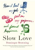 Slow Love (eBook, ePUB)